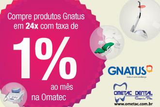 Gnatus em 24x é na Ometac